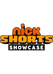Watch Series - Nick Shorts Showcase