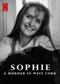 Watch Series - Sophie: A Murder in West Cork