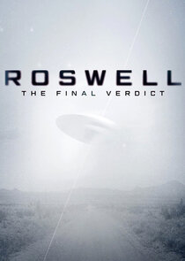Watch Series - Roswell: The Final Verdict
