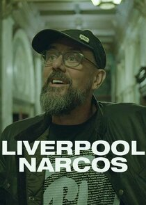 Watch Series - Liverpool Narcos