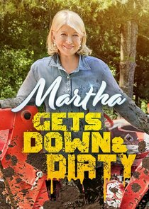 Watch Series - Martha Gets Down and Dirty