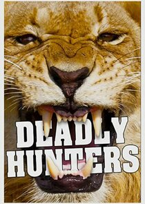 Watch Series - Deadly Hunters