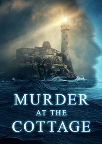 Watch Series - Murder at the Cottage: The Search for Justice for Sophie