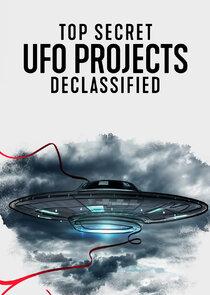 Watch Series - Top Secret UFO Projects Declassified