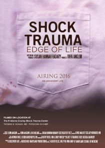 Shock Trauma: Edge of Life