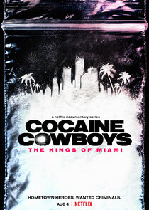 Watch Series - Cocaine Cowboys: The Kings of Miami