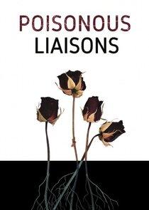 Watch Series - Poisonous Liaisons
