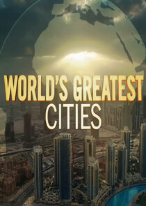 Watch Series - Worlds Greatest Cities