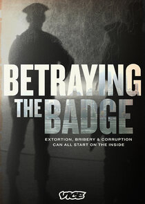 Watch Series - Betraying the Badge