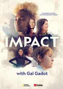 Watch Series - National Geographic Presents: IMPACT with Gal Gadot