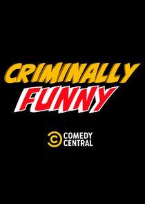 Criminally Funny