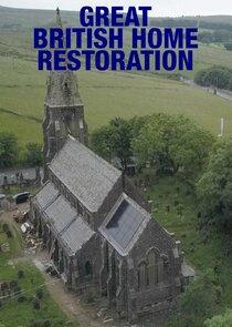 Watch Series - Great British Home Restoration