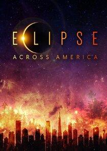 Watch Series - Eclipse Across America