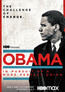 Watch Series - Obama: In Pursuit of a More Perfect Union