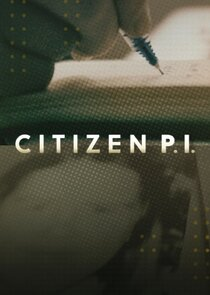 Watch Series - Citizen P.I.