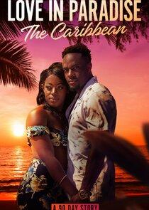 Love in Paradise: The Caribbean