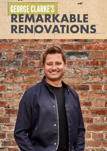 Watch Series - George Clarke's Remarkable Renovations