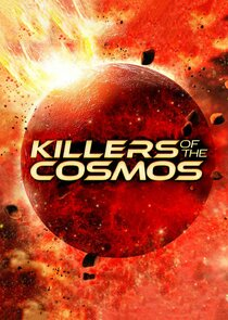 Watch Series - Killers of the Cosmos