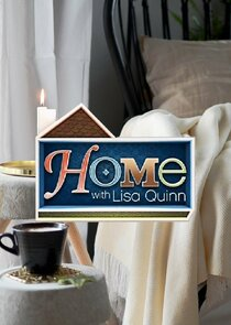 Home with Lisa Quinn