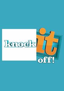 Knock It Off!