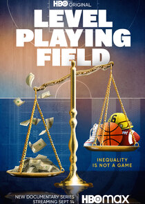 Watch Series - Level Playing Field