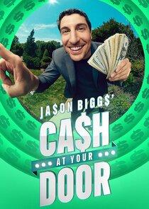 Watch Series - Jason Biggs' Cash at Your Door