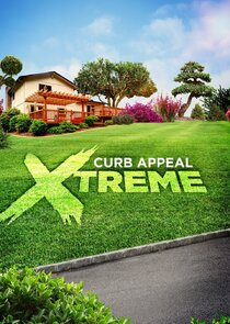 Watch Series - Curb Appeal Xtreme