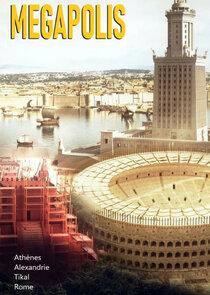 Mégapolis : Les plus grandes villes de l'Antiquité