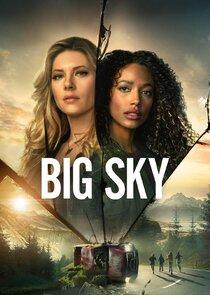 Watch Series - Big Sky
