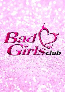 Watch Series - Bad Girls Club