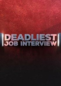 Deadliest Job Interview