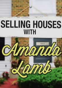 Selling Houses with Amanda Lamb