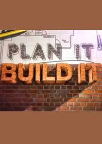 Plan It, Build It