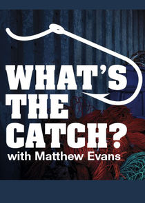 What's the Catch with Matthew Evans
