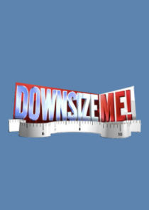 Downsize Me