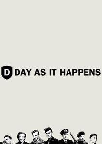 D-Day: As It Happens