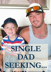 Single Dad Seeking...