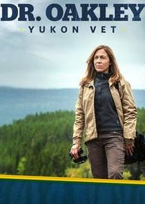 Dr. Oakley, Yukon Vet: Northern Disclosure