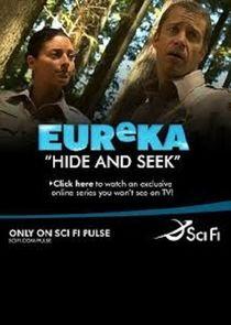Eureka: Hide and Seek
