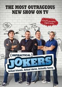 Watch Series - Impractical Jokers