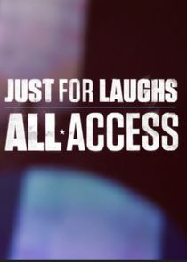 Just for Laughs: All Access