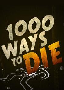 Watch Series - 1000 Ways to Die