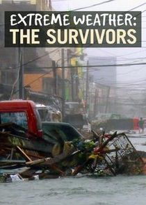 Extreme Weather: The Survivors