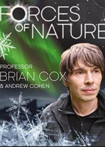 Forces of Nature with Brian Cox