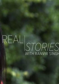 Real Stories with Ranvir Singh