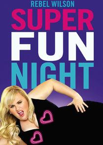 Watch Series - Super Fun Night