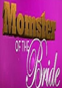 Momster of the Bride