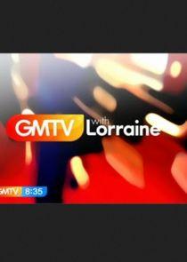GMTV with Lorraine