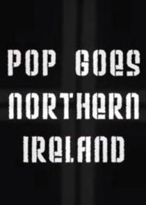 Pop Goes Northern Ireland