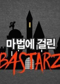 Enchanted BASTARZ